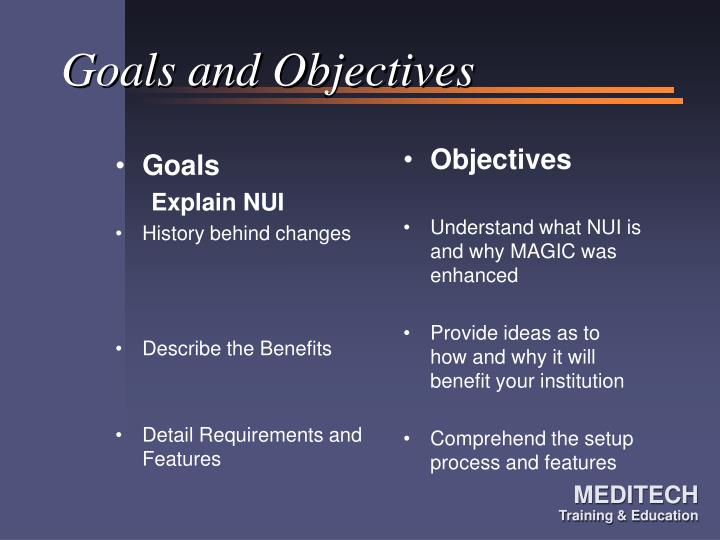 Goals and objectives3