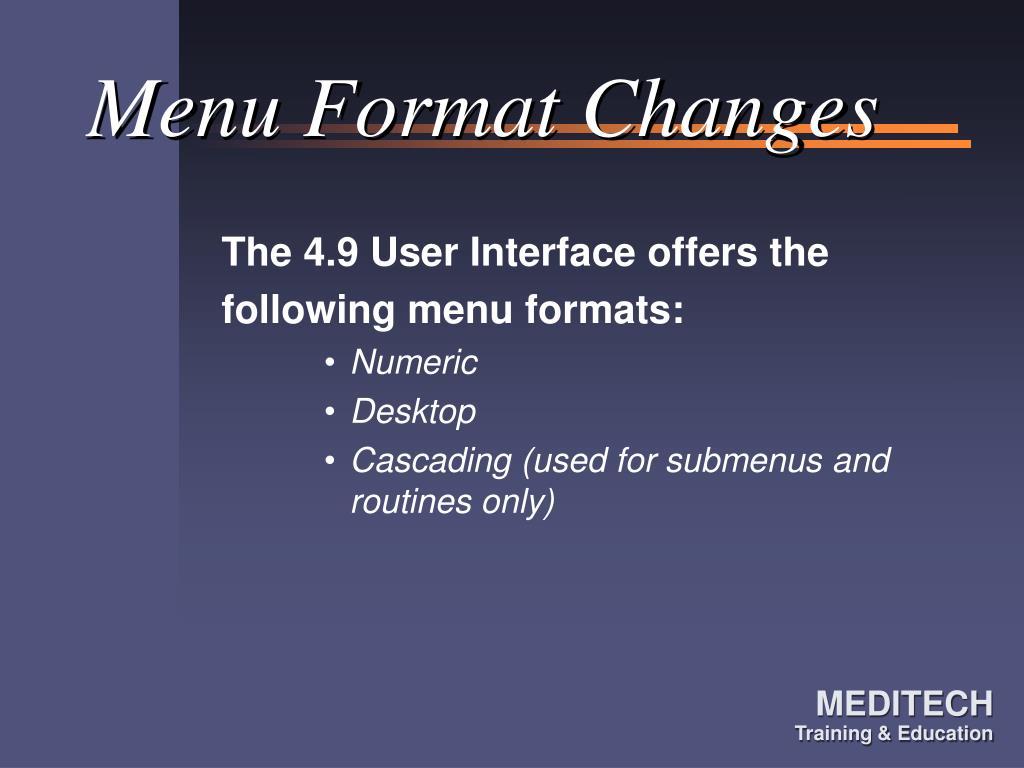 Menu Format Changes