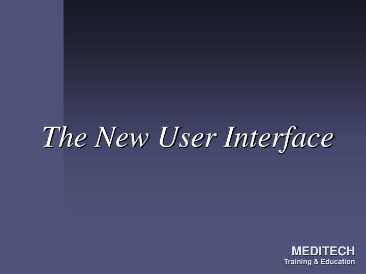 the new user interface n.