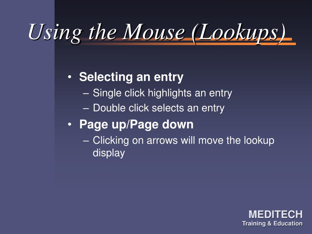 Using the Mouse (Lookups)