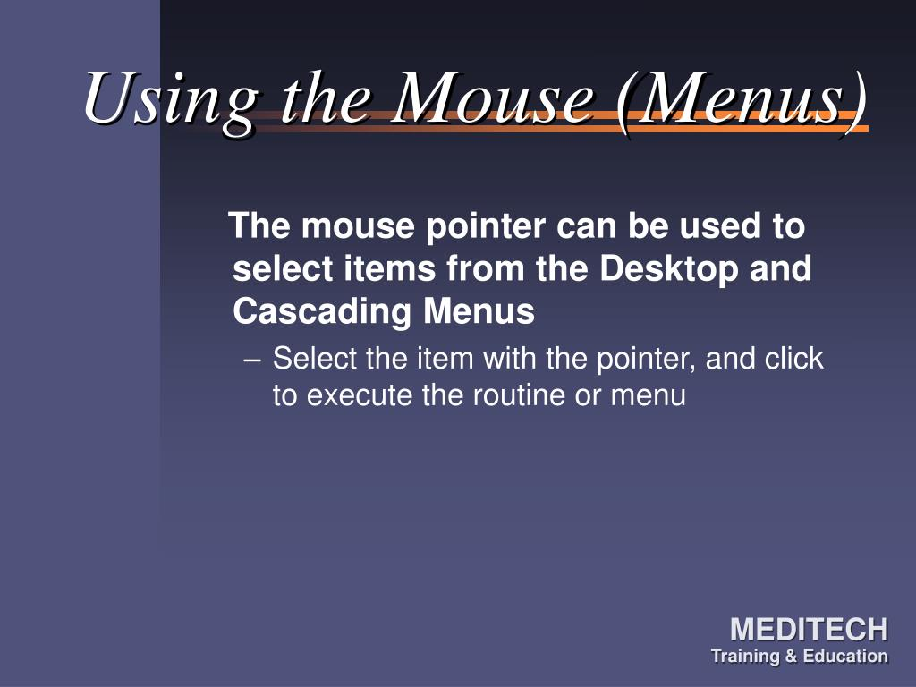 Using the Mouse (Menus)