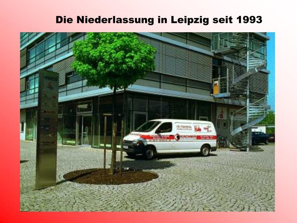 Die Niederlassung in Leipzig seit 1993
