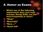 8 humor on exams