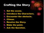 crafting the story34