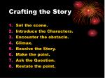crafting the story35