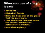 other sources of story ideas