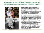 ejemplos modernos de la espiritualidad misionerea madre teresa y dorotea day