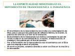 la espiritualidad misionera es el movimiento de transcedenica e inmanencia