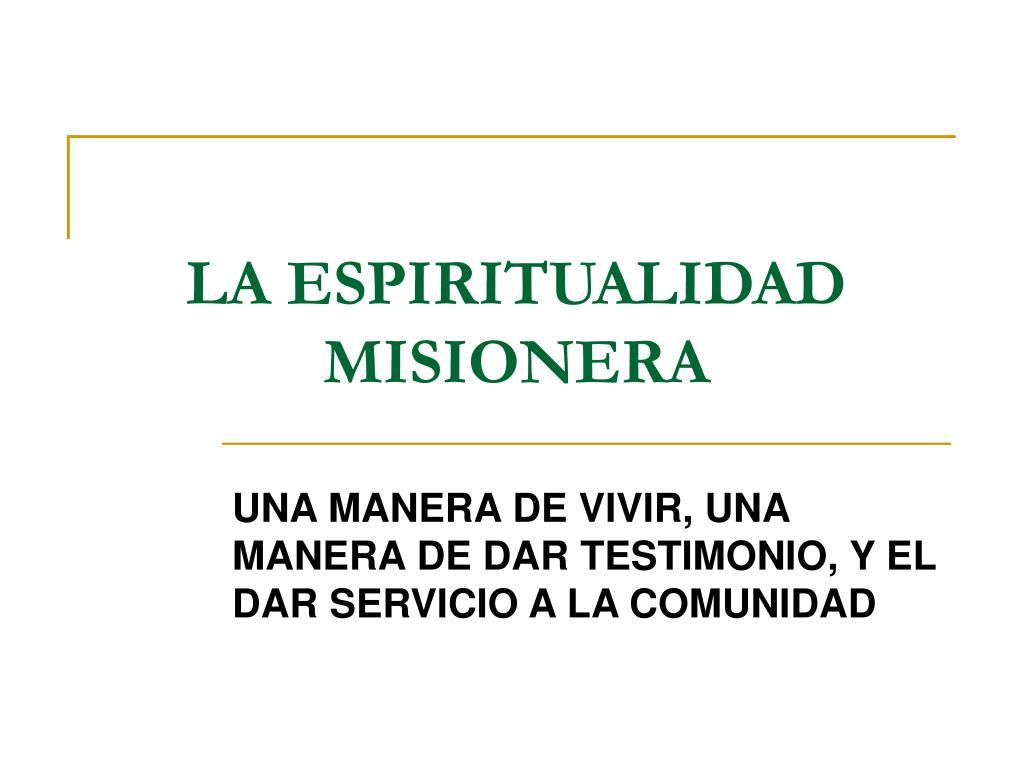 la espiritualidad misionera l.