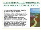 la espiritualidad misionera una forma de vivir la vida
