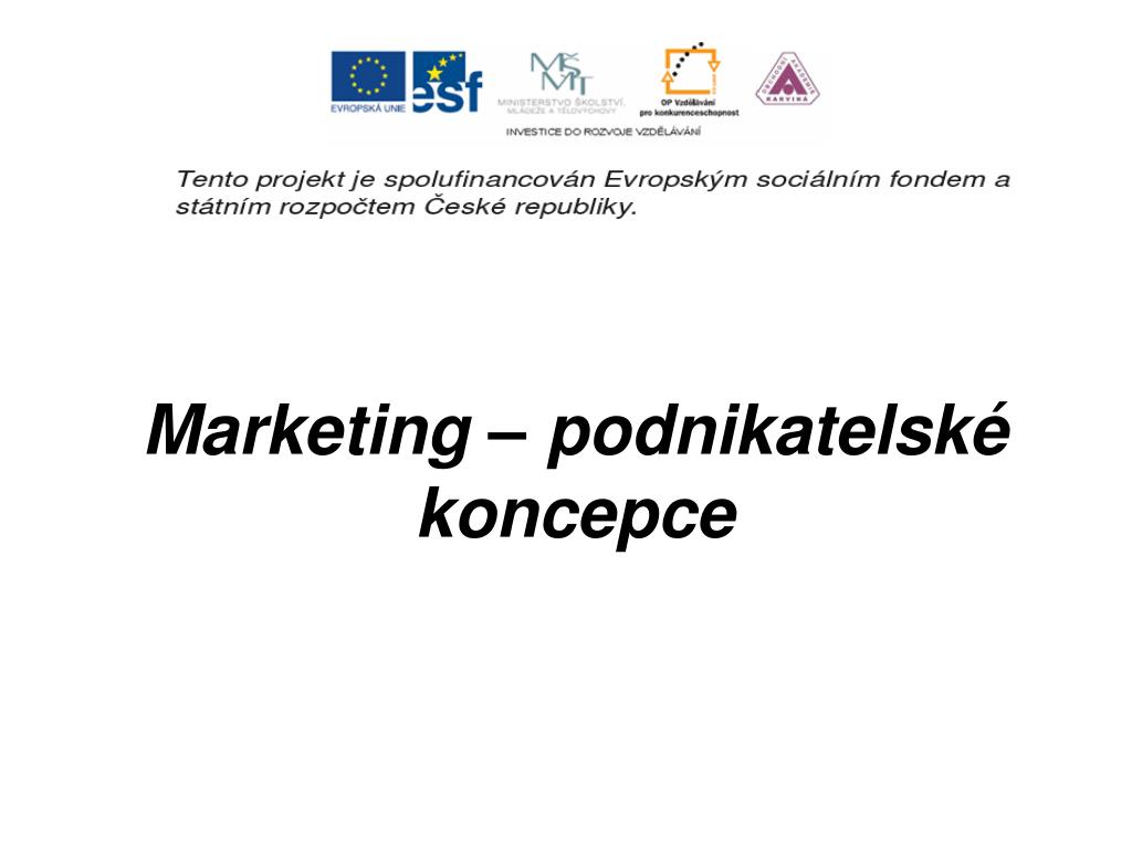 marketing podnikatelsk koncepce l.
