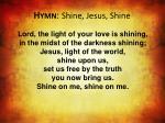 hymn shine jesus shine