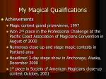 my magical qualifications5