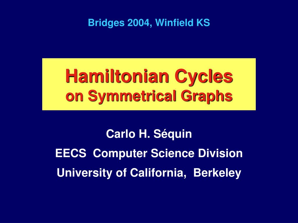 hamiltonian cycles on symmetrical graphs l.