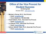 office of the vice provost for student success
