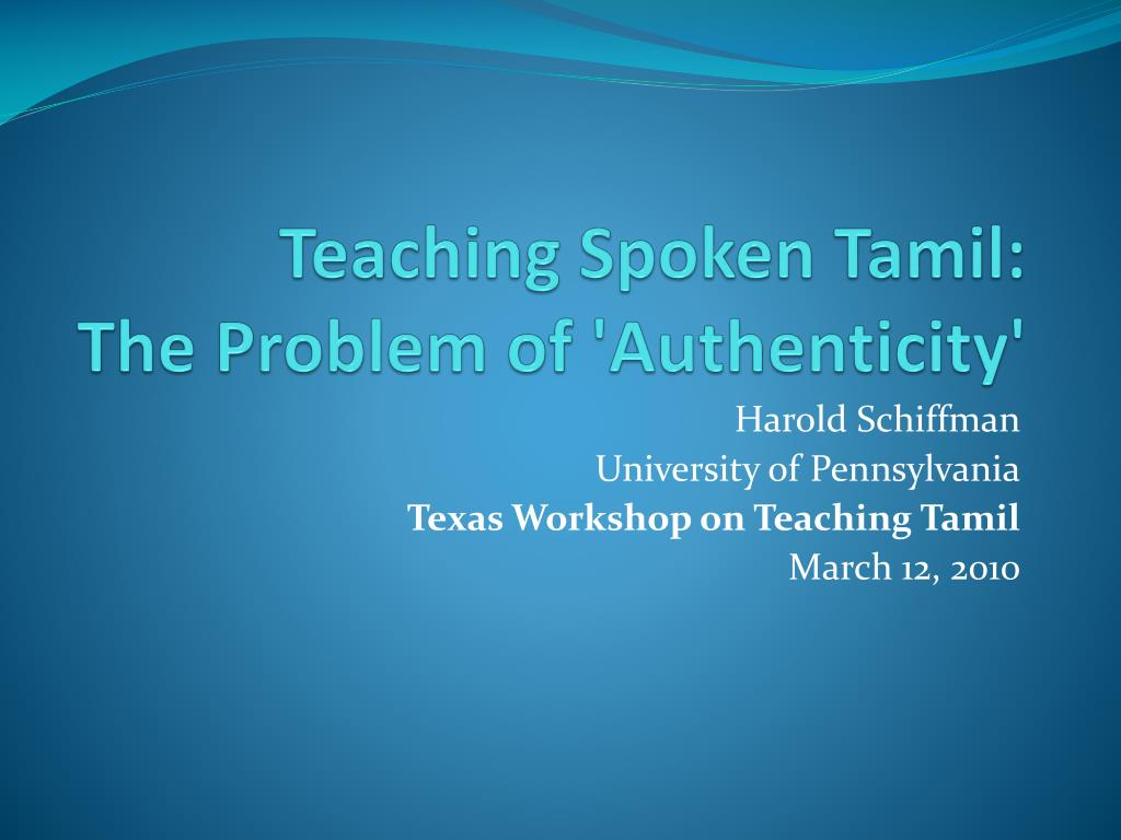 teaching spoken tamil the problem of authenticity l.
