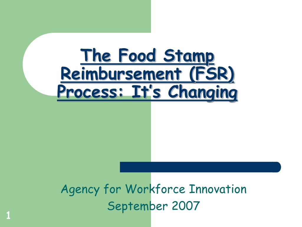 the food stamp reimbursement fsr process it s changing l.
