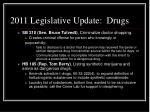 2011 legislative update drugs9
