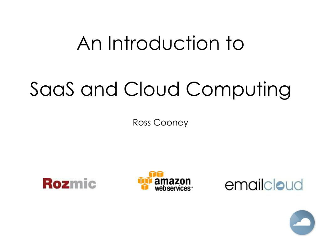 an introduction to saas and cloud computing l.