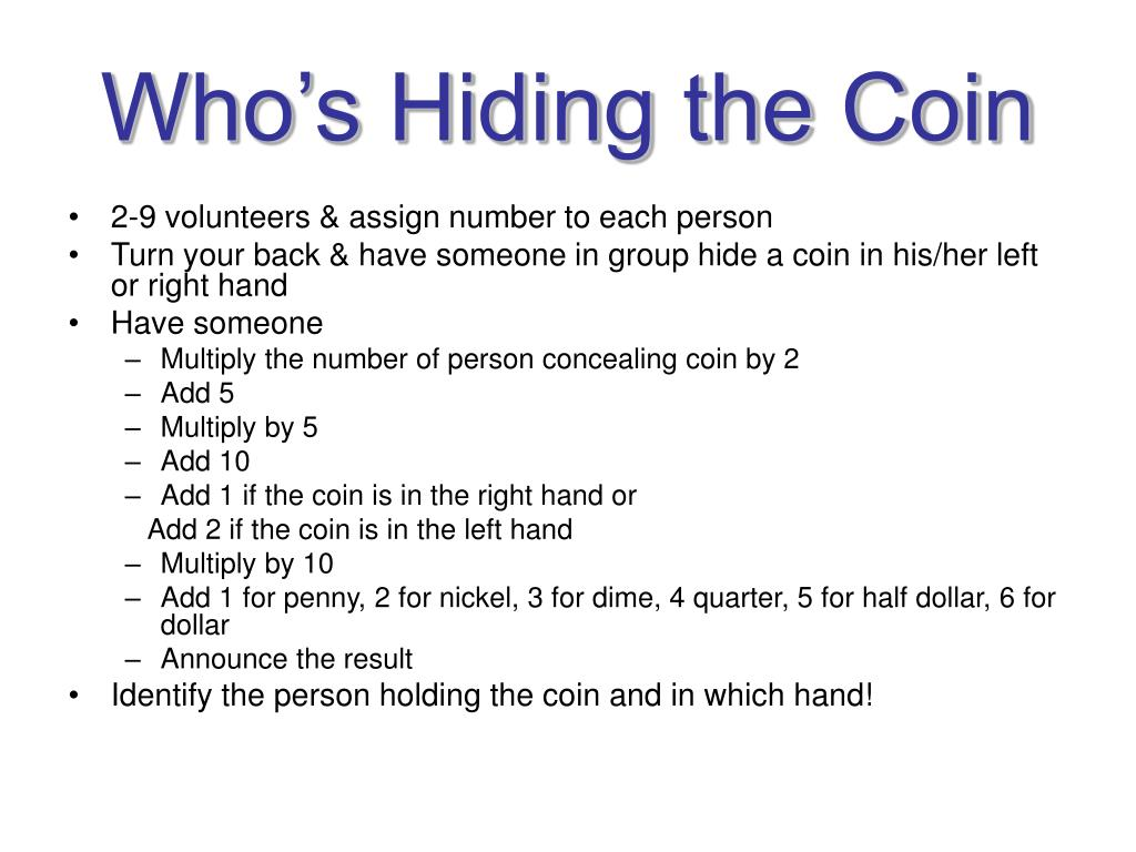 Who's Hiding the Coin