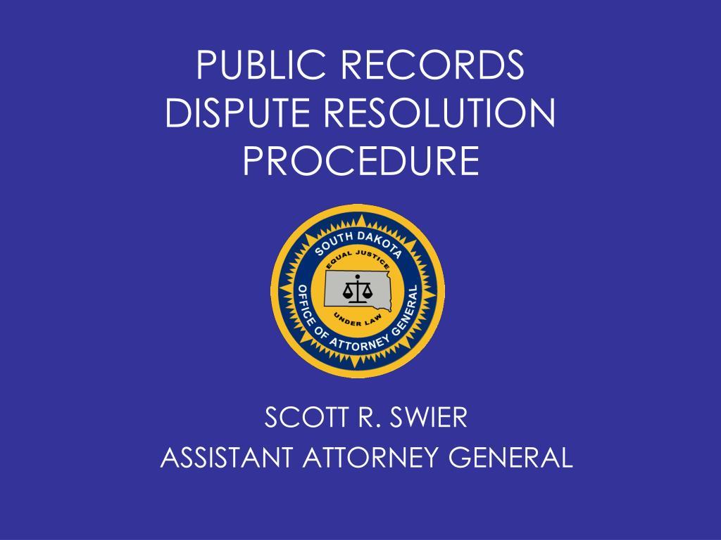 public records dispute resolution procedure l.