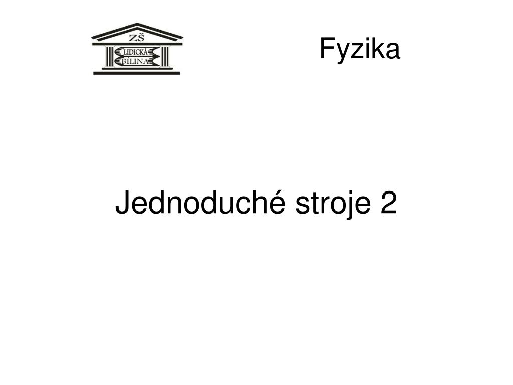 jednoduch stroje 2 l.