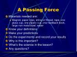 a passing force