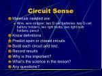 circuit sense