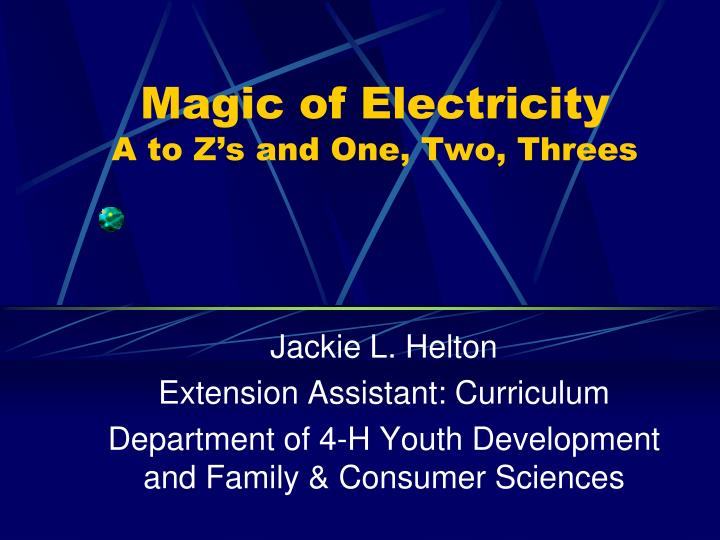 magic of electricity a to z s and one two threes n.