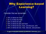 why experience based learning