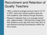 recruitment and retention of quality teachers