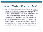 focused medical review fmr