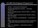 ja sig participant projects 1