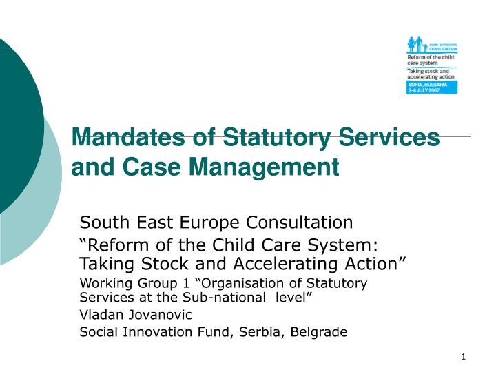 mandates of statutory services and case management n.