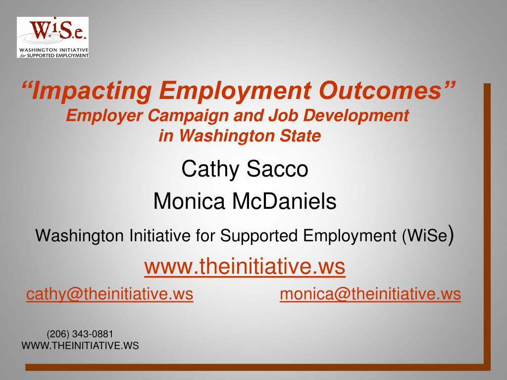 impacting employment outcomes employer campaign and job development in washington state l.