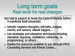 long term goals real work for real changes