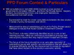 ppd forum context particulars