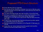 proposed ppd forum structure