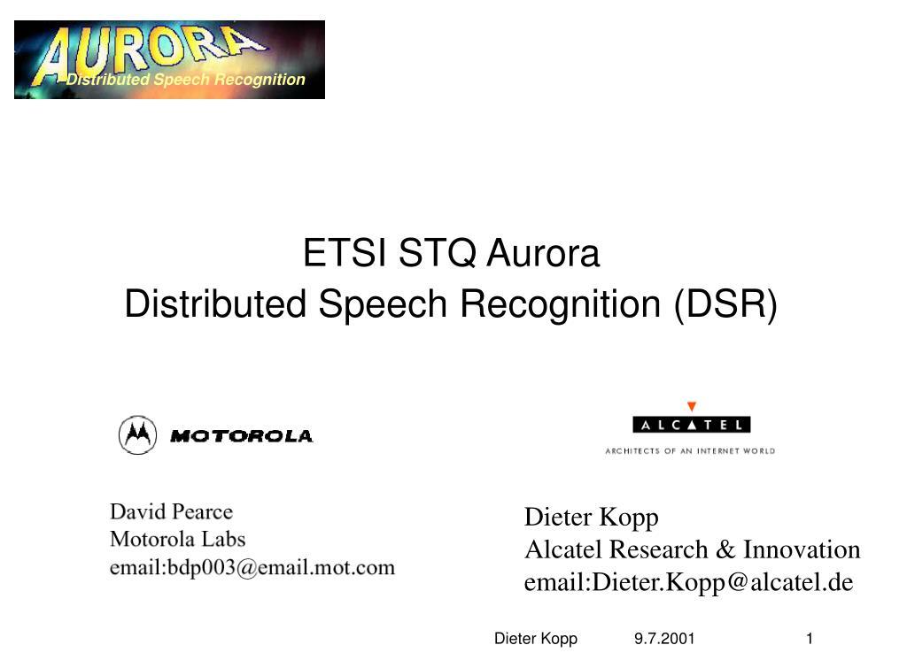 etsi stq aurora distributed speech recognition dsr l.