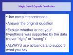 magic grow capsule conclusion