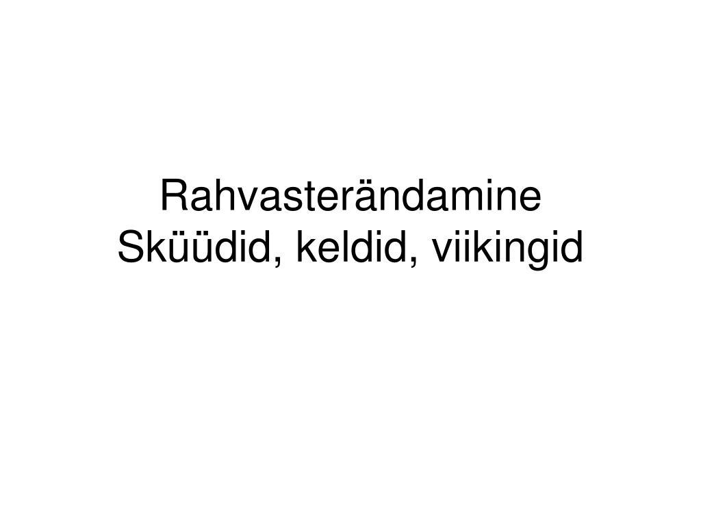 rahvaster ndamine sk did keldid viikingid l.