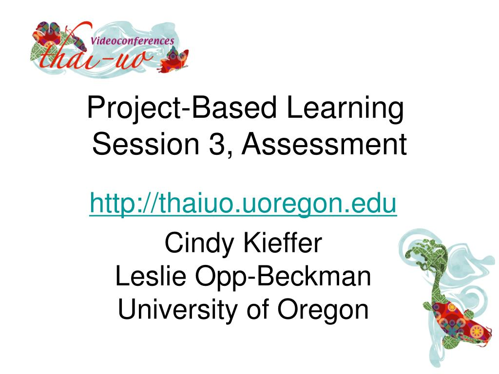 project based learning session 3 assessment l.