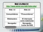 web 1 0 y web 2 0 http www adelat org wiki index php