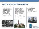 rok 1945 polskie dzieje miasta