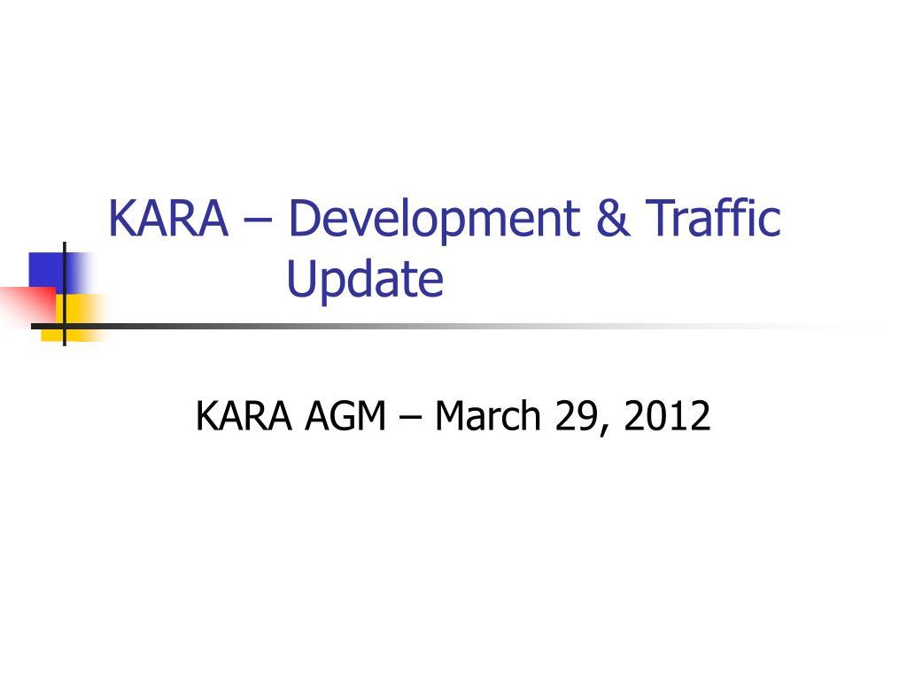 kara development traffic update l.