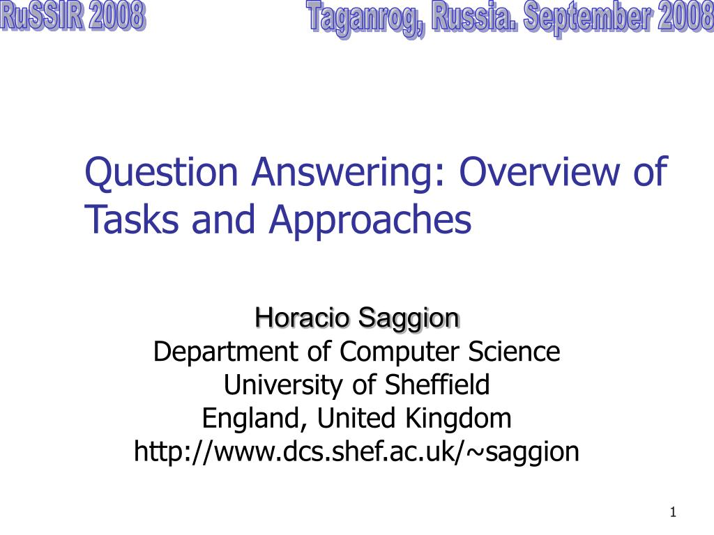 question answering overview of tasks and approaches l.