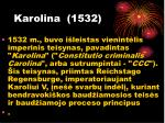 karolina 1532