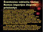 ventosios vokie i tautos romos imperijos lugimo prie astys