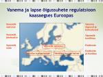 vanema ja lapse igussuhete regulatsioon kaasaegses euroopas