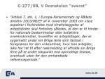 c 277 08 v domstolen svaret
